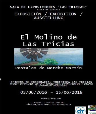 Exposición «El Molino de las Tricias» de Merche Martín.