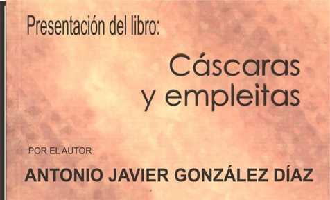 Mañana viernes presentación de Cáscaras y Empleitas